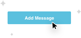 Add Message will automatically post the message on an EZ-AD Digital Signage Screen for you!
